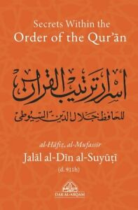 SECRETS-WITHIN-THE-ORDER-OF-THE-QUR-039-AN-BY-JALAL-AL-DIN-AL-SUYUTI-d-911h