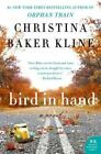 Bird in Hand by Christina Baker Kline (Paperback / softback, 2014)
