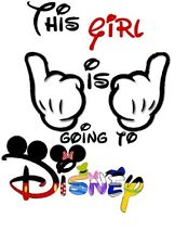 DISNEY MICKEY MOUSE THIS GIRL IS GOING TO DISNEY***** T-SHIRT IRON ON TRANSFER