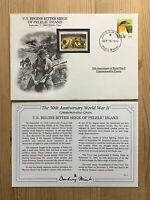 DANBURY MINT WORLD WAR 2 WW2 PALAU 1994 FDC PELELIU ISLAND SIEGE US MARINES