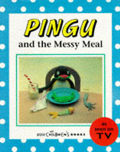 Pingu-and-the-Messy-Meal-by-Sibylle-Von-Flue-Acceptable-Used-Book-Paperback-F