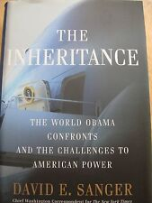The Inheritance :The World Obama Confronts and the Challenges to American.1ST ED