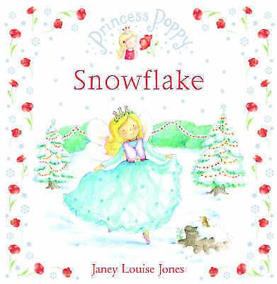 Princess Poppy Snowflake, Jones, Janey Louise | Hardcover Book | Good | 97803856