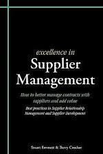 Excellence in Supplier Management : How to Better Manage Contracts with...