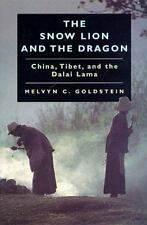 Snow Lion and the Dragon : China, Tibet, and the Dalai Lama