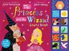 The Princess and the Wizard Sound Book von Julia Donaldson (2013, Gebundene Ausgabe)
