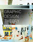 Graphic Design Theory: Graphic Design in Context by Meredith Davis (Paperback / softback, 2012)