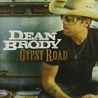 Gypsy Road by Dean Brody (CD, May-2015)