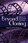 Beyond Cloning by Ronald Cole-Turner (Paperback, 2001)