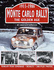 Monte Carlo Rally: The Golden Age, 1911-1980 by Graham Robson (Hardback, 2007)