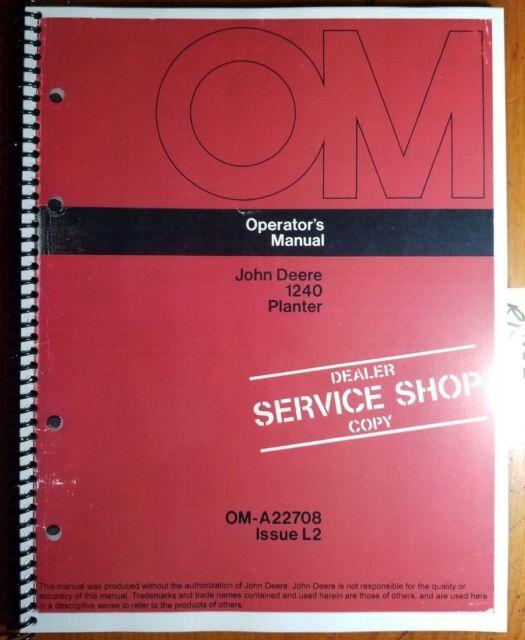 John Deere 1240 Planter Oma22708 Operators Manual Book Ebay