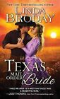 Texas Mail Order Bride by Linda Broday (Paperback / softback, 2015)