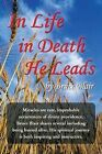 In Life-In Death-He Leads by Bruce Blair (Paperback / softback, 2013)