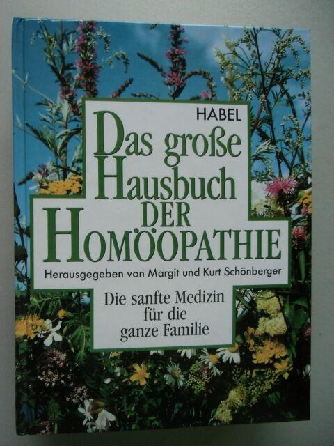 Das große Hausbuch der Homöopathie Die sanfte Medizin für die ganze Familie 1990