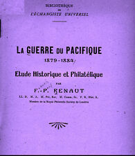 PERU/CHILE. La guerre du Pacifique.1879-1884. by F. P. Renaut.