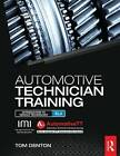 Automotive Technician Training: entry level 3: Introduction to Light Vehicle Technology by Tom Denton, Att Training Ltd (Paperback, 2014)