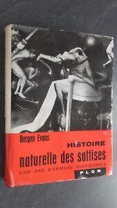 Bergen Evans Histoire Naturale Delle Sottises Plön 1961 + Copertina Be
