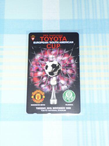 Manchester United v Palmeiras 1999 FIFA Toyota Club World Cup Phone Card