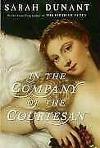 The Company Von The Courtesan Hardcover Sarah Dunant