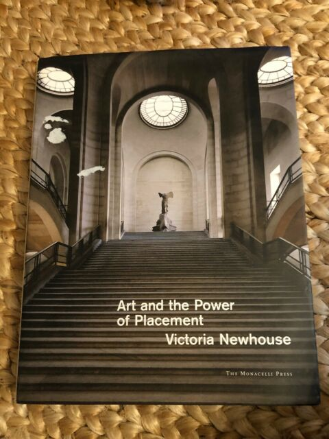 Art and the Power of Placement by Victoria Newhouse (2005, Hardcover)