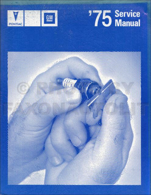 1975 Pontiac Service Manual Gm W   1976 Supplement Trans Am