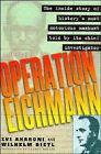 Operation Eichmann by Aharoni (Hardback)