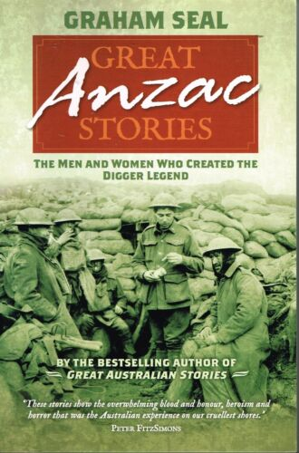 1 of 1 - Great Anzac Stories by Graham Seal Diggers Paperback 2013