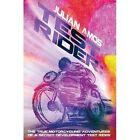 Test Rider: The True Motorcycling Adventures of a Secret Development Test Rider by Julian Amos (Paperback, 2015)