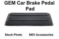 Polaris Gem Car Parts , Brake Pedal Replacement Pad - Free Shipping