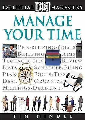 1 of 1 - Manage Your Time by Tim Hindle (Paperback, 1998) LIKE NEW