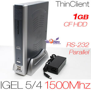 1500MHZ-THIN-CLIENT-IGEL-5-4-512MB-DDR2-RAM-1GB-CF-MIT-RS-232-DVI-PARALLEL-12V