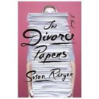 The Divorce Papers by Susan Rieger (2014, Hardcover)