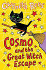 Cosmo and the Great Witch Escape by Gwyneth Rees (Paperback, 2006)