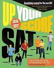 Up Your Score: SAT: The Underground Guide, 2016-2017 Edition by Larry Berger, Zachary Mandell (Paperback, 2016)
