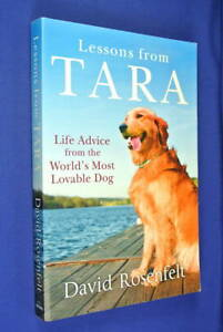 LESSONS-FROM-TARA-David-Rosenfelt-BOOK-Golden-Retriever-Dog-Memoir-Puppydog-Book