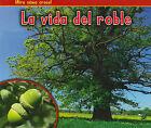 La Vida del Roble by Nancy Dickmann (Paperback / softback, 2011)