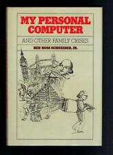 Schneider; My Personal Computer And Other Family Crises. 1984 VG
