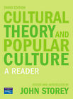 Cultural Theory and Popular Culture: A Reader: A Reader by John Storey (Paperback, 2006)
