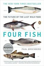 NEW Four Fish: The Future of the Last Wild Food by Paul Greenberg Paperback Book