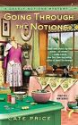 Going Through the Notions by Cate Price (Paperback / softback, 2013)