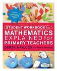 Student Workbook for Mathematics Explained for Primary Teachers by Derek Haylock, Ralph Manning (Paperback, 2014)