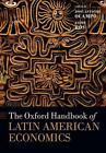 The Oxford Handbook of Latin American Economics von Jaime Ros und Jose Antonio Ocampo (2014, Taschenbuch)
