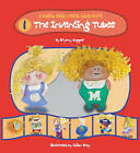 The Inventing Tubes by Bryony Supper (Paperback, 2016)