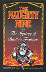 The Naughty Nine and the Mystery of Benito's Treasure by Christopher Milne (Paperback, 1996)