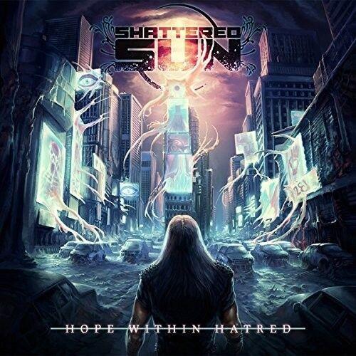 SHATTERED SUN - HOPE WITHIN HATRED  CD NEU