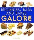 Brownies, Bars & Goodies Galore by Jo McAuley (Paperback, 2010)