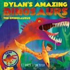 Dylan's Amazing Dinosaurs - the Spinosaurus by E. T. Harper (Paperback, 2015)