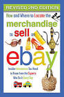 How and Where to Locate the Merchandise to Sell on eBay: Insider Information You Need to Know from the Experts Who Do it Every Day by Atlantic Publishing Group (Paperback, 2016)