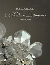 Collector's Guide to Herkimer Diamonds Rockhounding Gemstone book