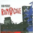 Dub Pistols - Rum And Coke (2009)